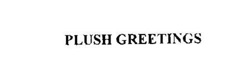 PLUSH GREETINGS