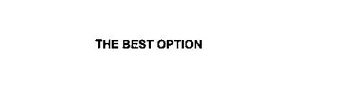 THE BEST OPTION