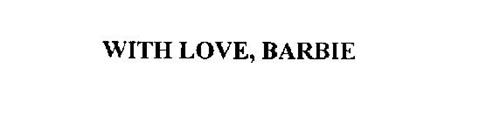 WITH LOVE, BARBIE