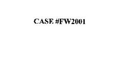 CASE #FW2001