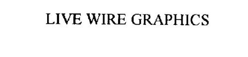 LIVE WIRE GRAPHICS