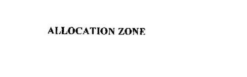 ALLOCATION ZONE