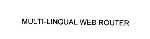 MULTI-LINGUAL WEB ROUTER
