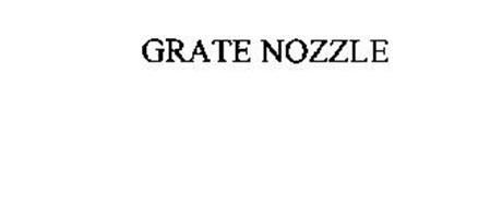 GRATE NOZZLE