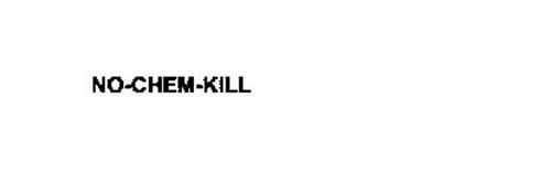 NO-CHEM-KILL