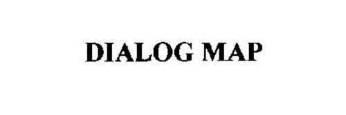 DIALOG MAP