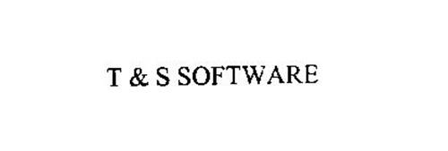 T & S SOFTWARE