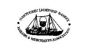 NANTUCKET LIGHTSHIP BASKET MAKERS & MERCHANTS ASSOCIATION