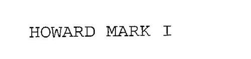 HOWARD MARK I