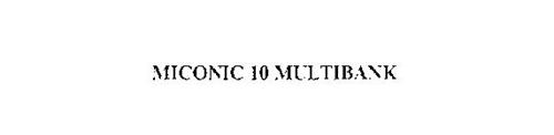 MICONIC 10 MULTIBANK