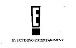 E! EVERYTHING ENTERTAINMENT