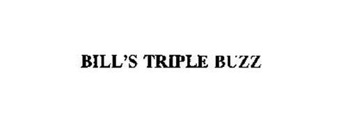BILL'S TRIPLE BUZZ