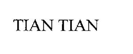 TIAN TIAN