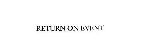 RETURN ON EVENT