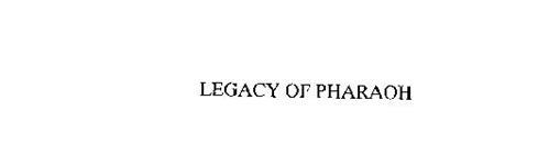 LEGACY OF PHARAOH