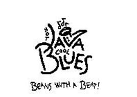 HOT JAVA COOL BLUES BEANS WITH A BEAT