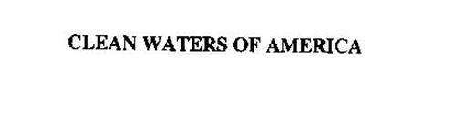 CLEAN WATERS OF AMERICA