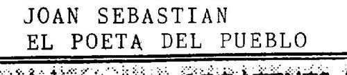 JOAN SEBASTIAN EL POETA DEL PUEBLO