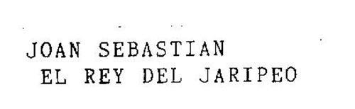 JOAN SEBASTIAN EL REY DEL JARIPEO