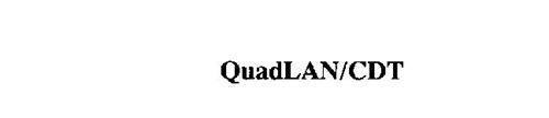 QUADLAN/CDT