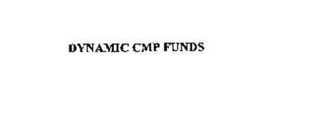 DYNAMIC CMP FUNDS