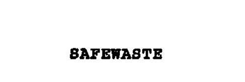 SAFEWASTE