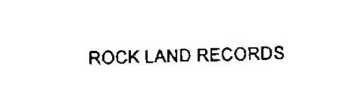 ROCK LAND RECORDS