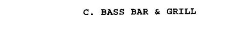 C. BASS BAR & GRILL