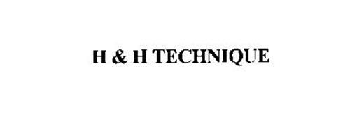 H & H TECHNIQUE