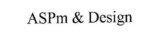 ASPM & DESIGN