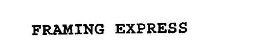 FRAMING EXPRESS