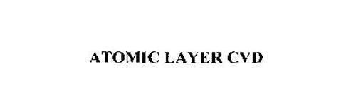 ATOMIC LAYER CVD