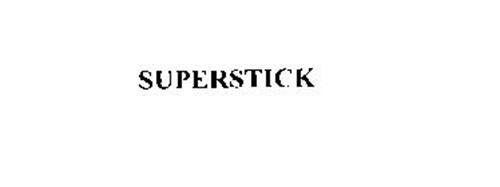 SUPERSTICK