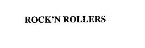 ROCK'N ROLLERS