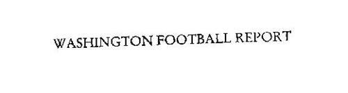 WASHINGTON FOOTBALL REPORT