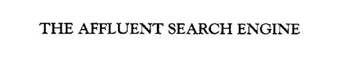 THE AFFLUENT SEARCH ENGINE