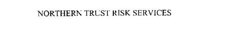 NORTHERN TRUST RISK SERVICES