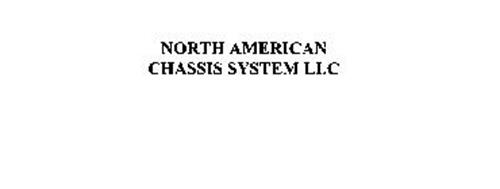 NORTH AMERICAN CHASSIS SYSTEM LLC