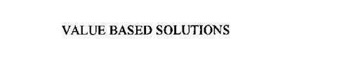 VALUE BASED SOLUTIONS