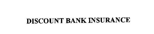 DISCOUNT BANK INSURANCE