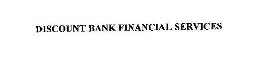 DISCOUNT BANK FINANCIAL SERVICES