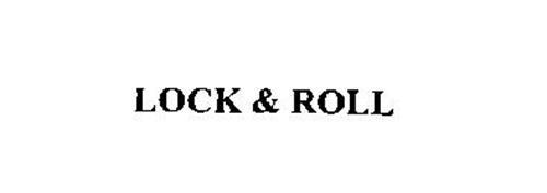 LOCK & ROLL