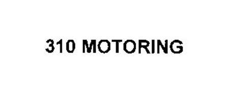 310 MOTORING