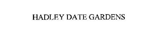 HADLEY DATE GARDENS