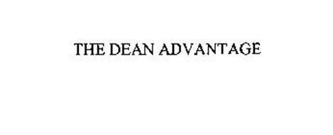THE DEAN ADVANTAGE