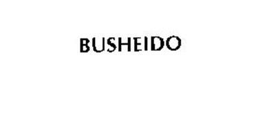 BUSHEIDO
