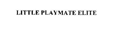 LITTLE PLAYMATE ELITE