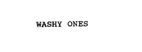 WASHY ONES