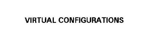 VIRTUAL CONFIGURATIONS