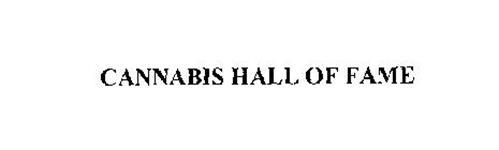 CANNABIS HALL OF FAME